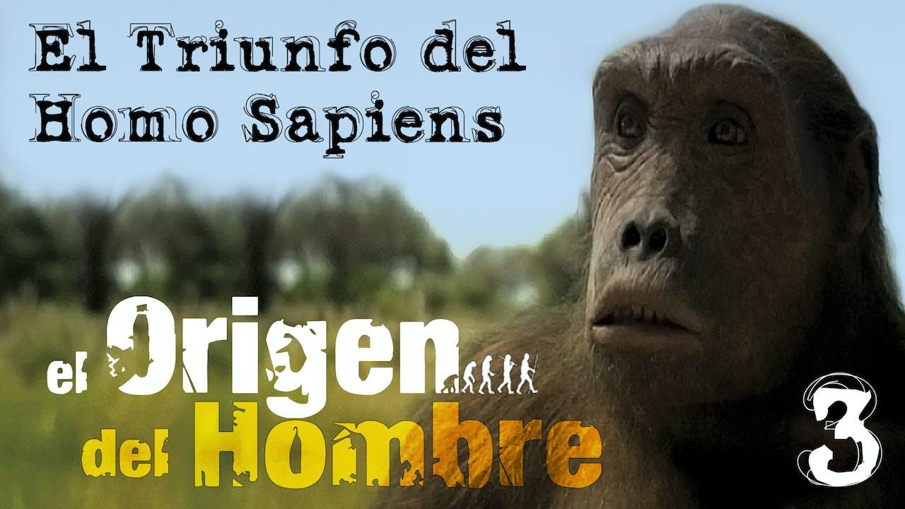 El Triunfo del Homo Sapiens
