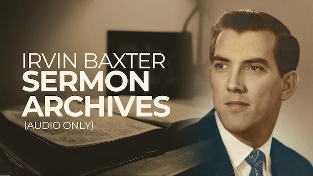 Irvin Baxter Sermon Archives