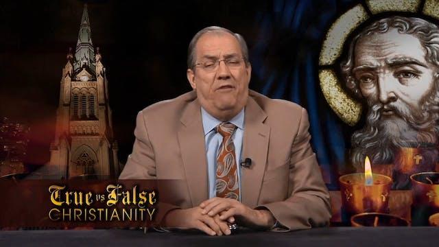 True vs False Christianity