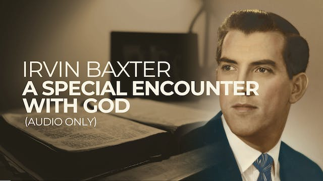 A Special Encounter with God