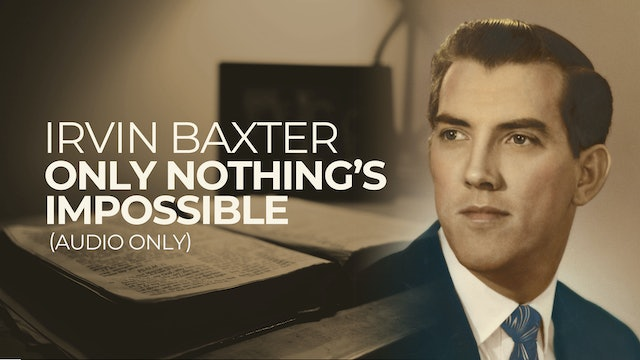 Only Nothing's Impossible