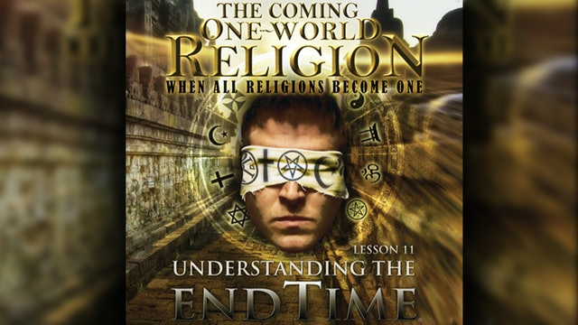 The Coming One-World Religion 2