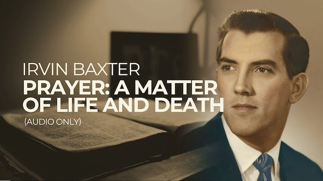 Prayer: A Matter of Life and Death