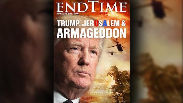 Trump, Jerusalem, & Armageddon