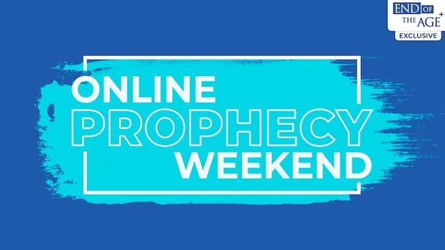 Online Prophecy Weekend