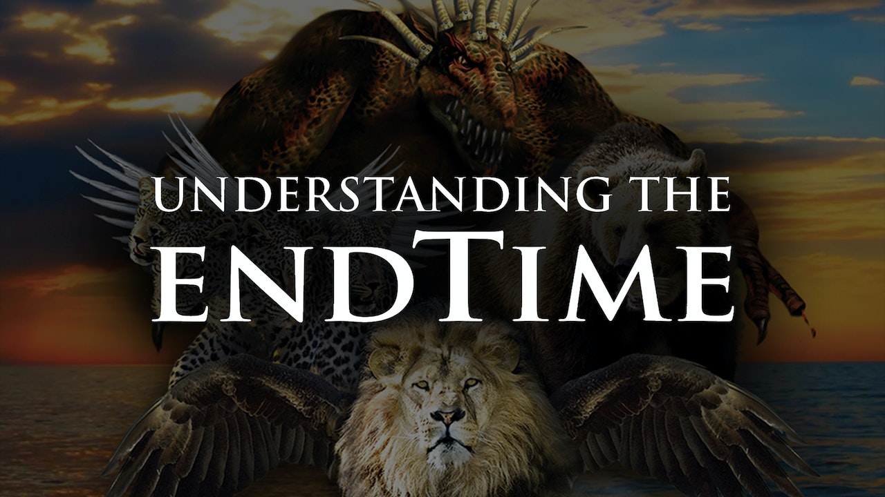 Understanding the Endtime
