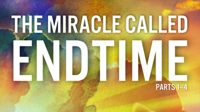 The Miracle Called Endtime