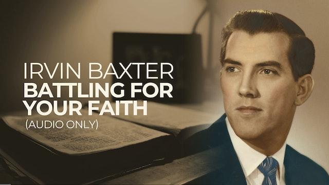 Battling for Your Faith