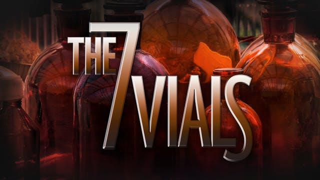 The 7 Vials
