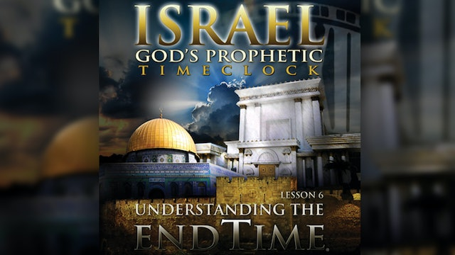Israel God's Prophetic Time Clock
