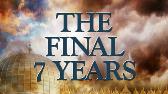 The Final 7 Years