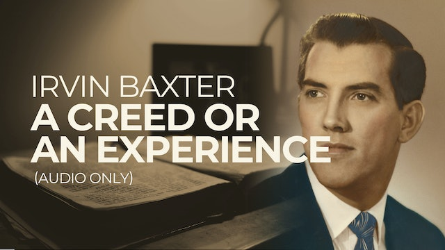 A Creed or an Experience