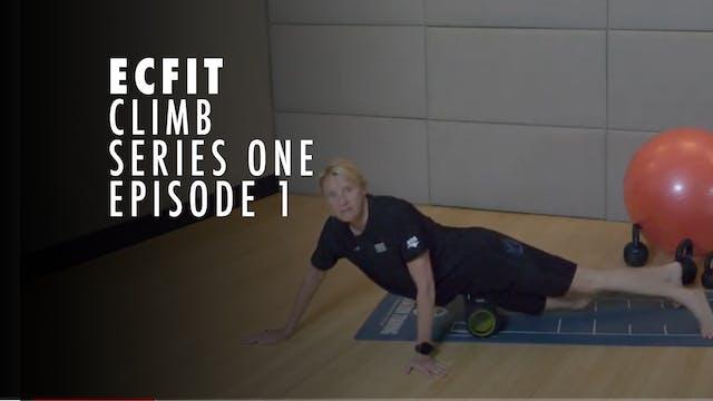 ECFIT - Climb Series 1 - Episode 1