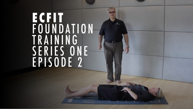 ECFIT - Foundation Training Series 1 - Episode 2