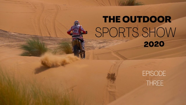 The Outdoor Sports Show 2020 - Episode 3