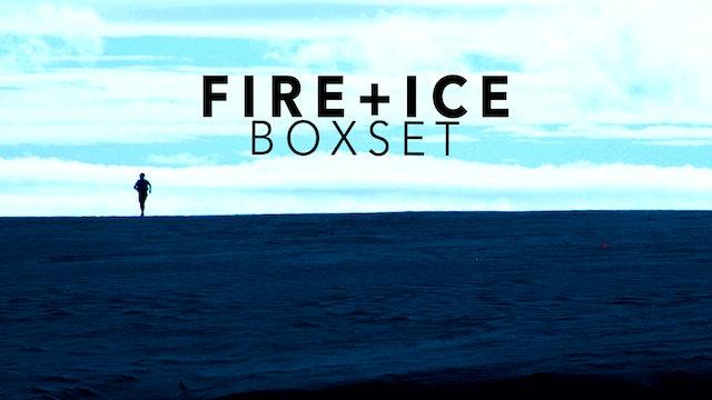 Fire and Ice Ultra Boxset