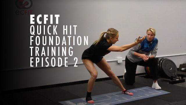 ECFIT - Quick Hit Foundation Training - Episode 2