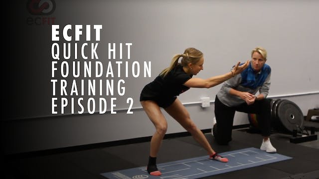 ECFIT - Quick Hit Foundation Training...