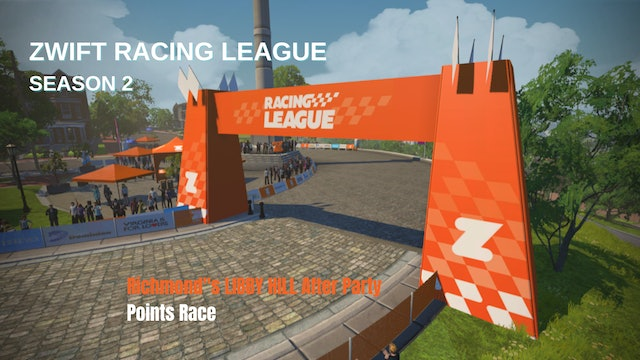 Zwift Racing League S2 Race 7 - Richmond's LIBBY HILL After Party - Points Race