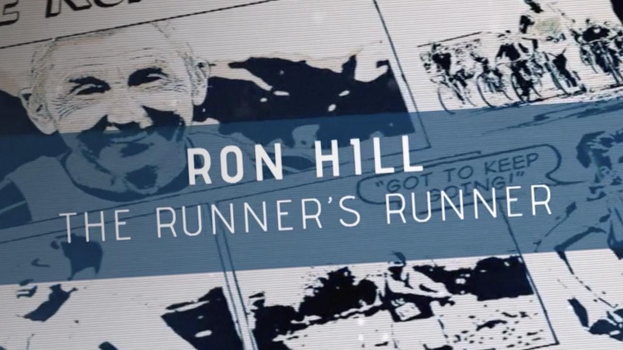 Ron Hill, The Runner's Runner