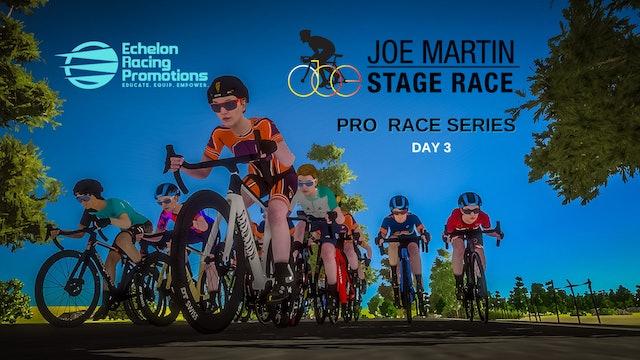 Echelon Racing League - PRO Series - Joe Martin Stage Race - Day 3