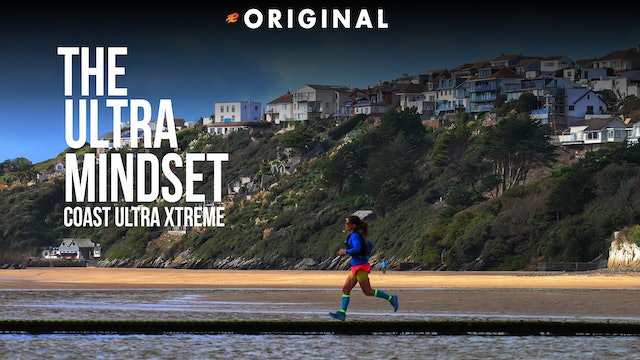 The Ultra Mindset - Coast Ultra Xtreme