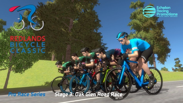 Echelon Racing League PRO - Redlands Bicycle Classic Stage 3: Oak Glen Road Race