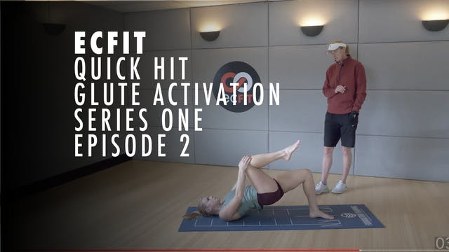 ECFIT -  Quick Hit - Glute Activation...