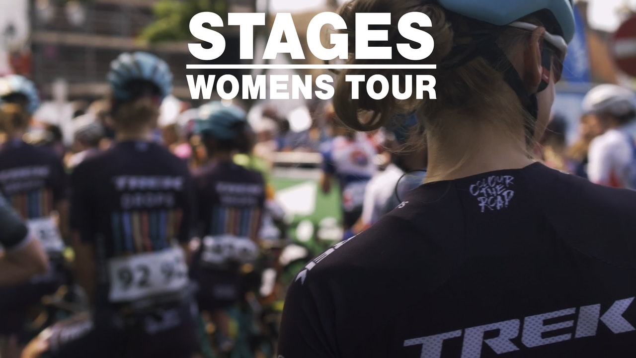 STAGES: Behind The Scenes at The Women's Tour