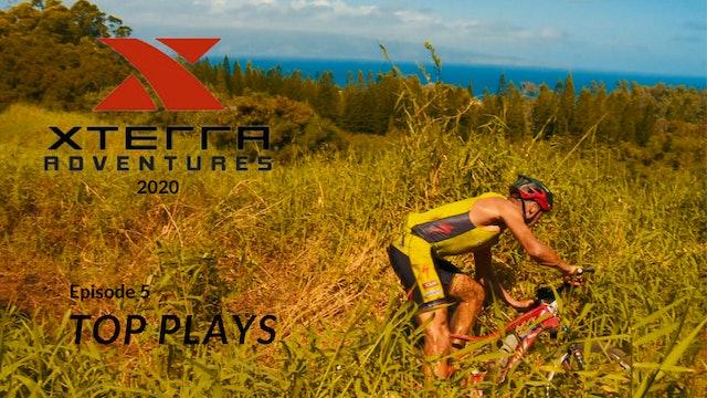 XTERRA Adventures 2020 - Episode 5 - Top Plays