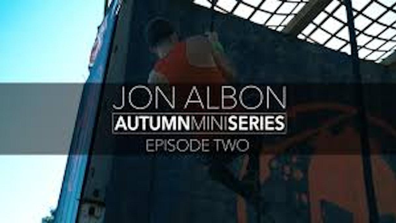 Jon Albon Mini Series Episode 2