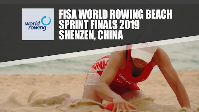 FISA World Rowing Beach Sprint Finals 2019 - Shenzen (CHINA)