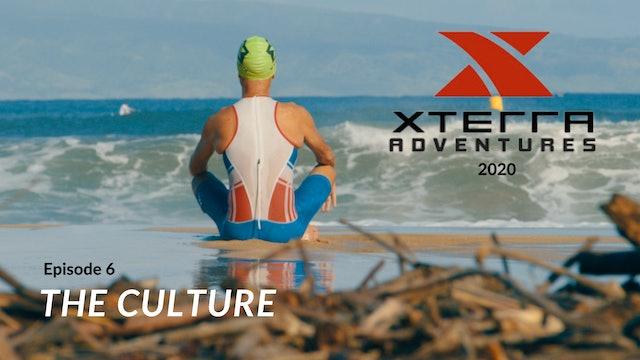 XTERRA Adventures 2020 - Episode 6 - The Culture