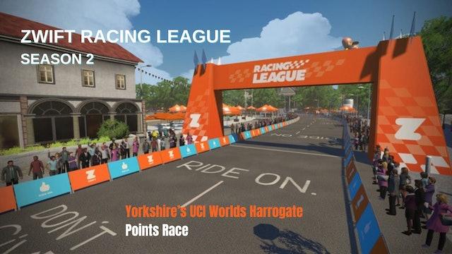 Zwift Racing League S2 Race 4 - Yorkshire's UCI Worlds Harrogate - Points Race