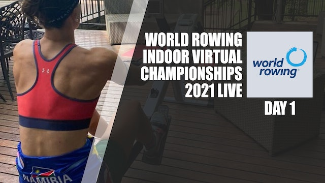 World Rowing Virtual Indoor Championships 2021 - Day 1