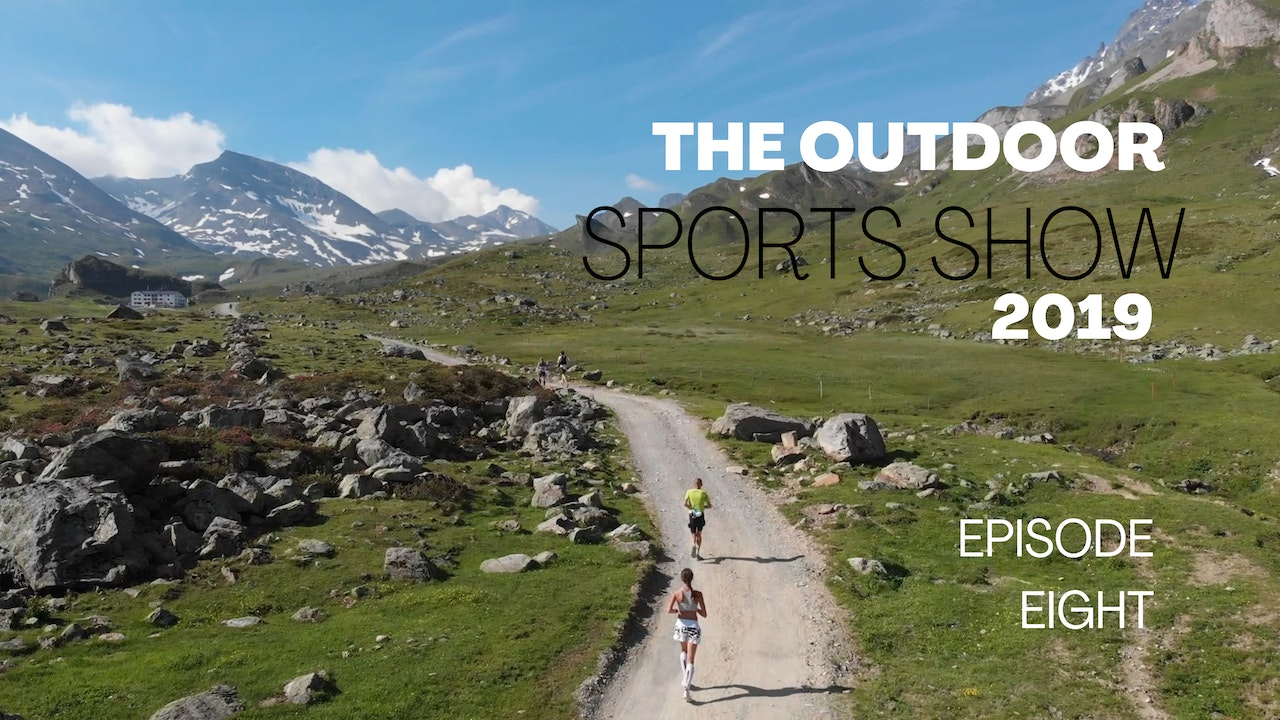 The Outdoor Sports Show 2019 - Episode 8