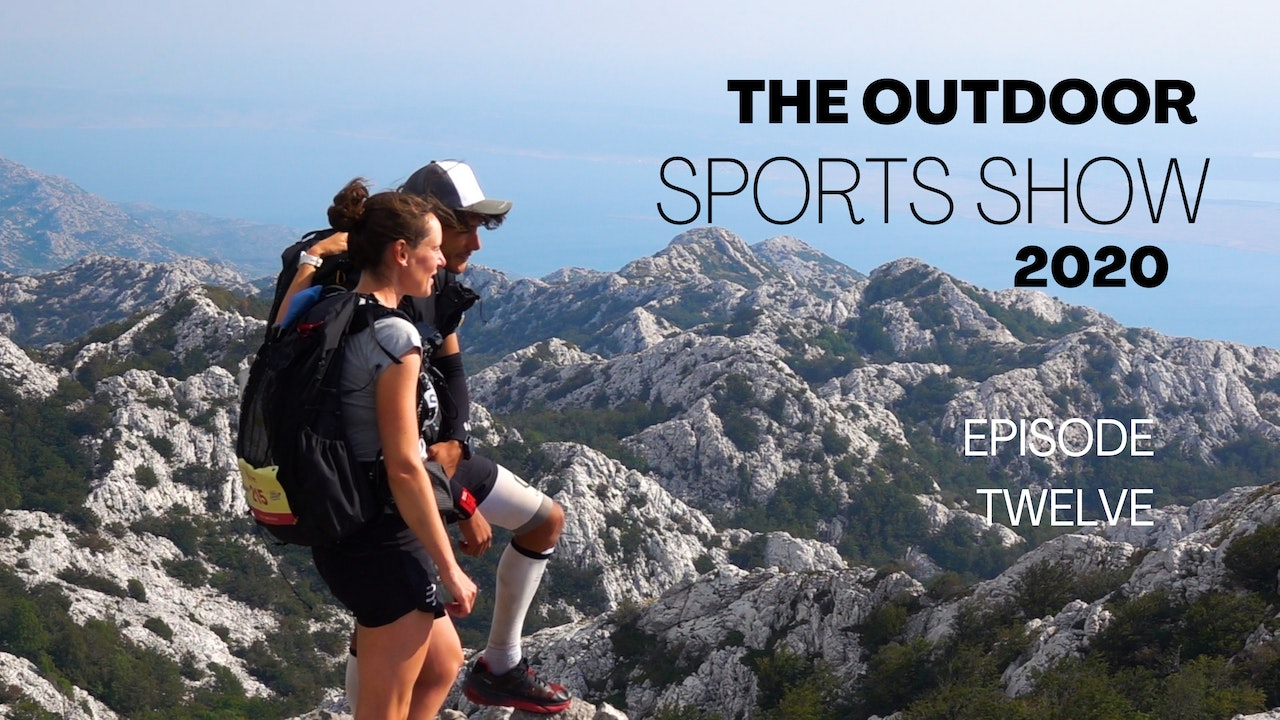 The Outdoor Sports Show 2020 - Episode 12