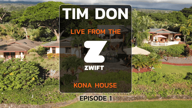 Tim Don live from the Zwift House in Kona, Episode 1