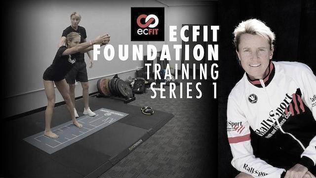 ECFIT Foundation Training Series 1
