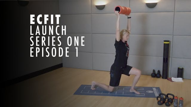 ECFIT - Launch Series 1 - Episode 1