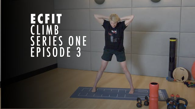 ECFIT - Climb Series 1 - Episode 3