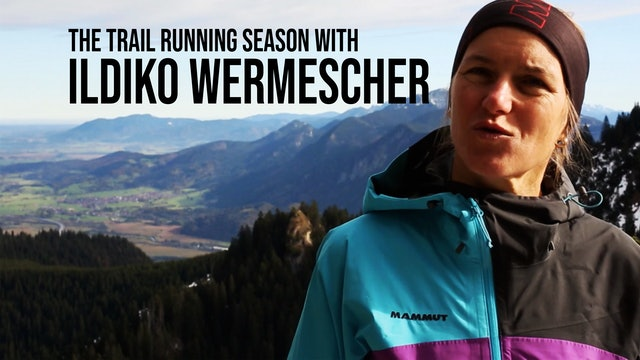 Trail Running Season with Ildiko Wermescher