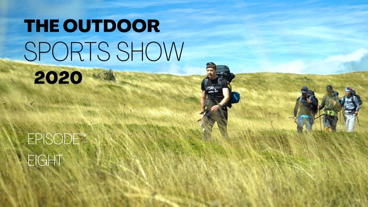 The Outdoor Sports Show 2020 - Episode 8