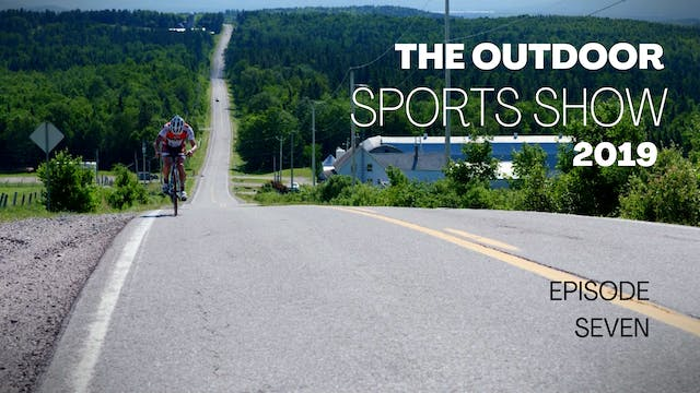 The Outdoor Sports Show 2019 - Episode 7