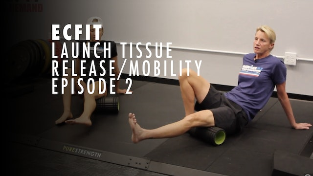 ECFIT - Launch - Tissue Release Mobility 2