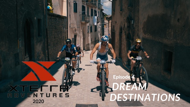 XTERRA Adventures 2020 - Episode 4 - Dream Destinations