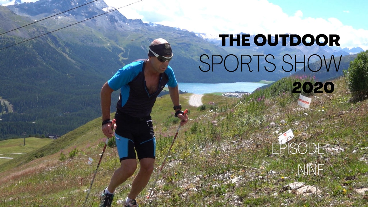 The Outdoor Sports Show 2020 - Episode 9