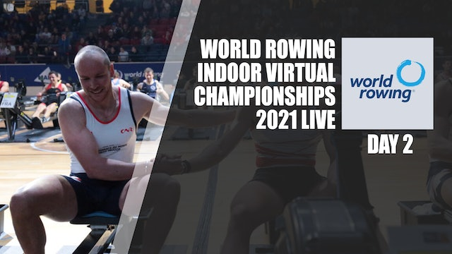 World Rowing Virtual Indoor Championships 2021 - Day 2