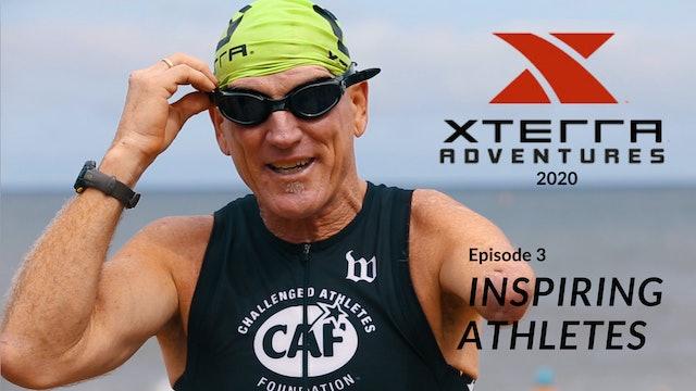 XTERRA Adventure 2020 - Episode 3 - Inspiring Athletes