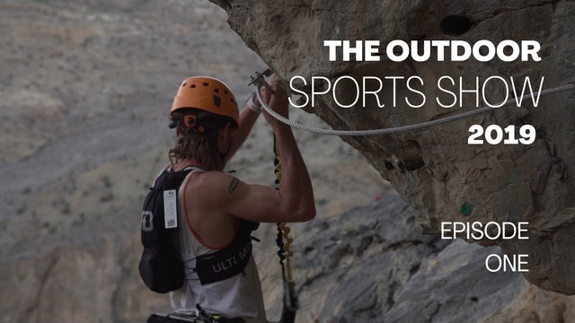 The Outdoor Sports Show 2019 - Episode 1